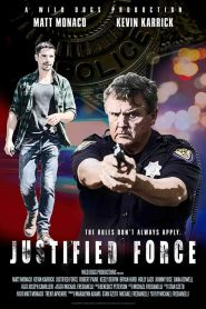 Justified Force (2019)
