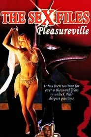 Sex Files: Pleasureville (2000)