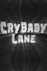 Cry Baby Lane (2000)