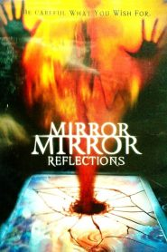 Mirror, Mirror IV: Reflection (2000)