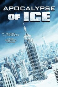 Apocalypse of Ice (2020)