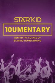 10umentary: Behind the Scenes of StarKid Homecoming (2020)