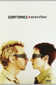 Eurythmics: Peacetour (2000)
