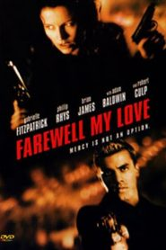 Farewell, My Love (2000)