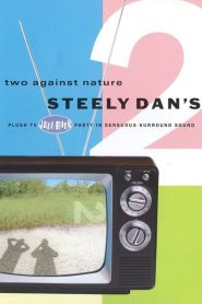 Steely Dan: Two Against Nature – Steely Dan's Plush TV Jazz-Rock Party (2000)