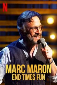Marc Maron: End Times Fun (2020)