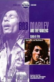 Classic Albums: Bob Marley & the Wailers – Catch a Fire (2000)