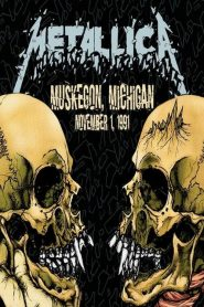 Metallica: Live in Muskegon, Michigan (November 1, 1991) (2020)
