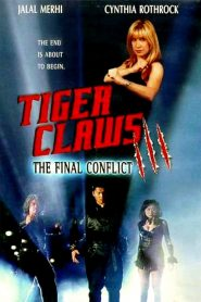 Tiger Claws III: The Final Conflict (2000)