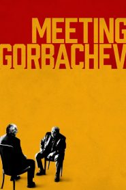 Meeting Gorbachev (2019)