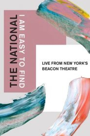 The National: I Am Easy to Find, Live from New York's Beacon Theatre (2019)