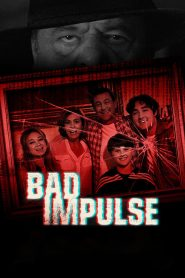 Bad Impulse (2019)