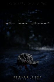 Who Was Phone? (2020)