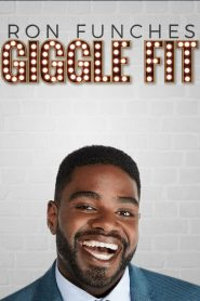 Ron Funches: Giggle Fit (2019)