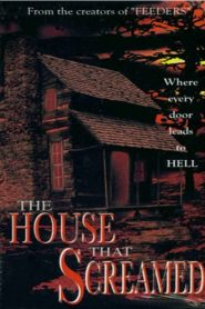 The House That Screamed (2000)