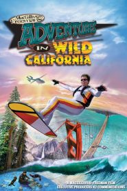 Adventures in Wild California (2000)