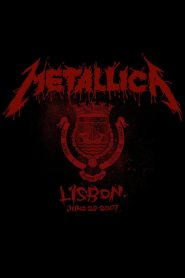 Metallica: Live in Lisbon, Portugal – June 28, 2007 (2020)
