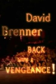 David Brenner: Back with a Vengeance! (2000)