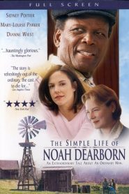 The Simple Life Of Noah Dearborn (2000)