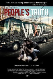 Vaxxed II: The People's Truth (2019)
