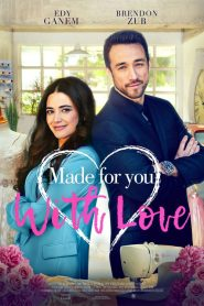 Made for You with Love (2019)