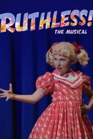 Ruthless! The Musical (2019)