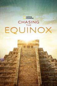 Chasing the Equinox (2019)
