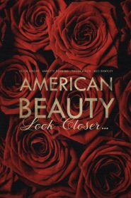 American Beauty: Look Closer… (2000)