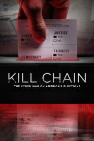 Kill Chain: The Cyber War on America's Elections (2020)