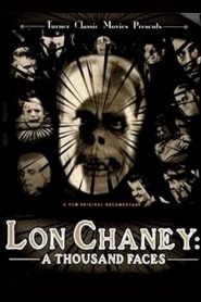 Lon Chaney: A Thousand Faces (2000)