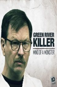 The Green River Killer: Mind of a Monster (2020)
