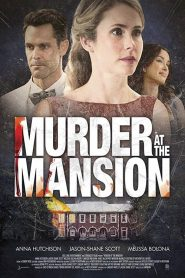Murder at the Mansion (2019)