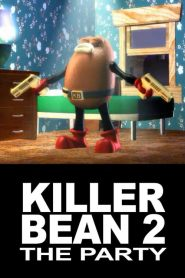 Killer Bean 2: The Party (2000)