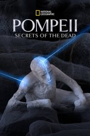 Pompeii: Secrets of the Dead (2019)