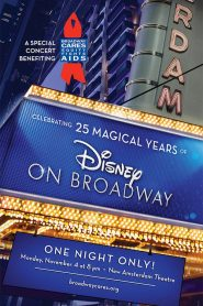 Celebrating 25 Magical Years of Disney on Broadway (2020)