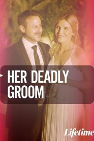 Her Deadly Groom (2020)
